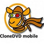 CloneDVD Mobile(DVD电影拷贝) v1.9.5.0 绿色中文版